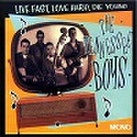 TENNESSEE BOYS/Live Fast,Love Hard,Die Young(中古CD)