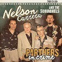 NELSON CARRERA & THE SCOUNDRES/Partners in Crime(CD)