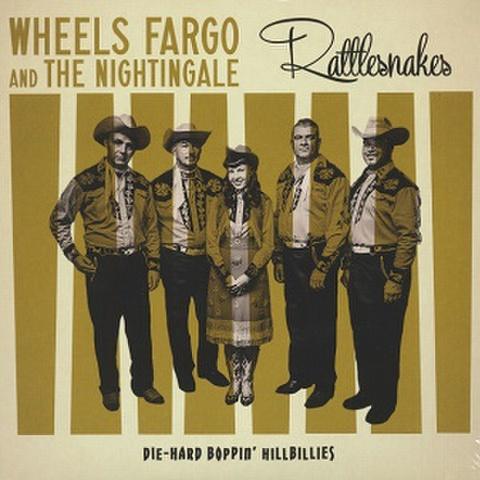 "WHEELS FARGO & THE NIGHTINGALE/Rattlesnakes(10"")"