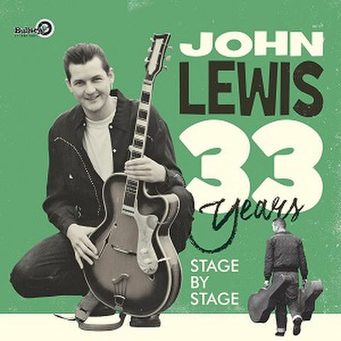 JOHN LEWIS/33 Years - Stage By Stage(2LPs)