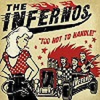 THE INFERNOS/Too Hot To Handle(中古CD)