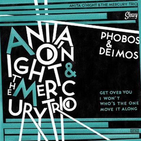 """ANITA O'NIGHT & THE MERCURY TRIO/Phobos & Deimos(7"""")"""