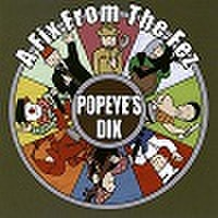 POPEYE'S DIK/A Fix From The Fez(CD)