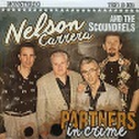 "NELSON CARRERA & THE SCOUNDRES/Partners in Crime(10"")"