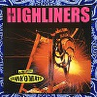 THE HIGHLINERS/Spank' O' MaticMake That Move(中古LP)