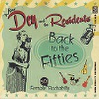 MISS DEY & THE RESIDENTS/Back to the Fifties(CD)