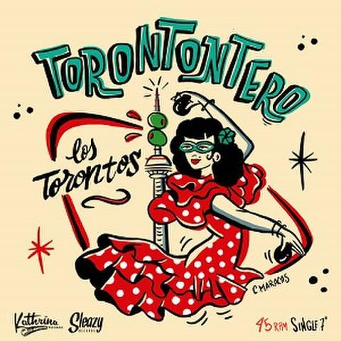 """LOS TORONTOS/Torontontero(7"""")"""