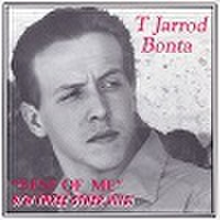 "T JARROD BONTA/Best Of Me(7"")"