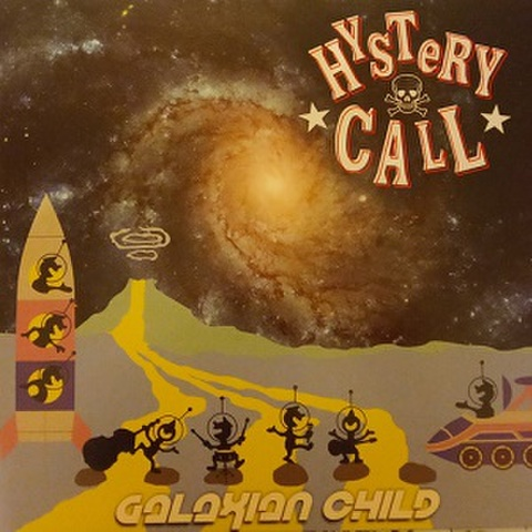 HYSTERY CALL/Galaxian Child(LP)