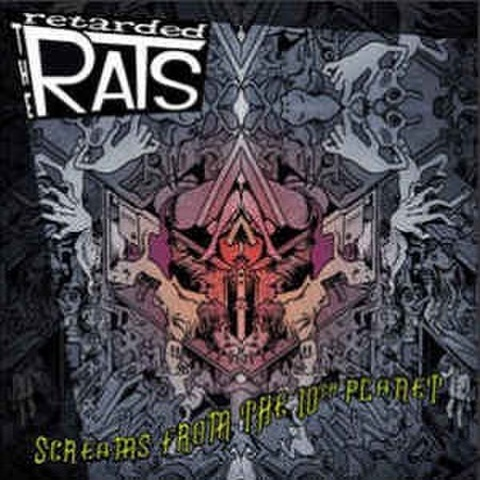 RETARDED RATS/Screams From The 10th Planet(LP)