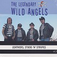 THE LEGENDARY WILD ANGELS/Leathers, Stud'n' Stripes(CD)