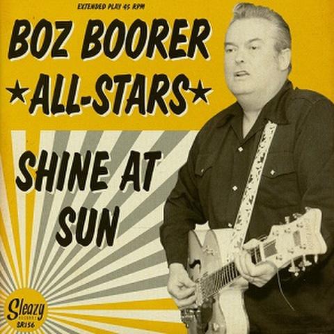 """BOZ BOORER ALL STARS/Shine At Sun(7""""X2)"""