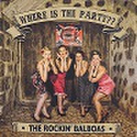 THE ROCKIN' BALBOAS/Where Is The Party?(中古CD)