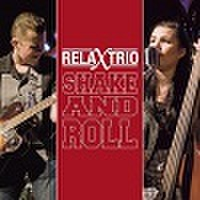 THE RELAX TRIO/Shake And Roll(中古CD)