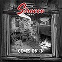 THE SIROCCO BROS/Come On In(CD)