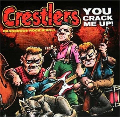 CRESTLERS/You Crack Me Up(中古CD)