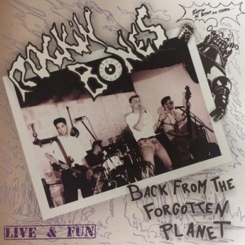ROCKIN' BONES/Back From The Forgotten Planet: Live & Fun(LP)
