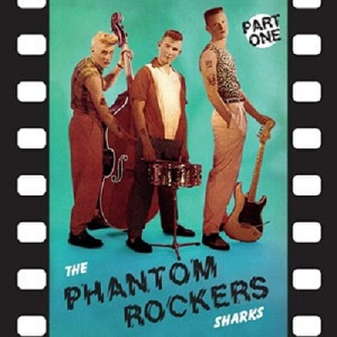 "THE SHARKS/Phantom Rockers Part 1(10"")"