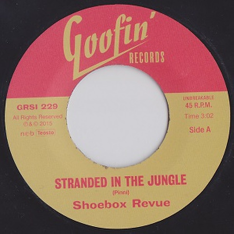 "SHOEBOX REVUE/Stranded In The Jungle(7"")"