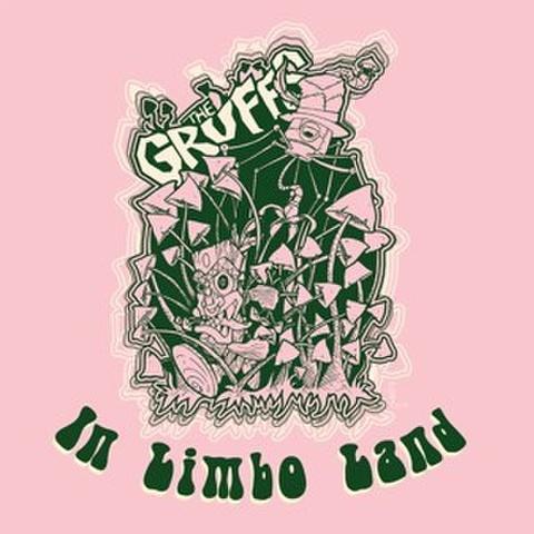 "THE GRUFFS/In Limbo Land(10"")"