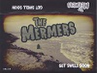 THE MERMERS/Get Swell Soon(MC)