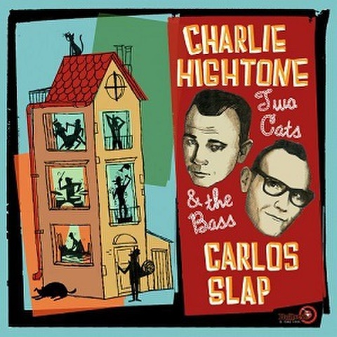 CHARLIE HIGHTONE And CARLOS SLAP/Two Cats And The Bass(LP)