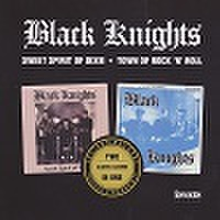 BLACK KNIGHTS/Sweet Spirit Of Dixie + Town Of R&R(CD)