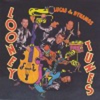 LUCAS & THE DYNAMOS/Loony Tunes(CD)