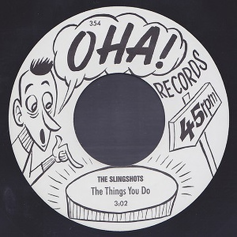 """THE SLINGSHOTS/The Things You Do(7"""")"""