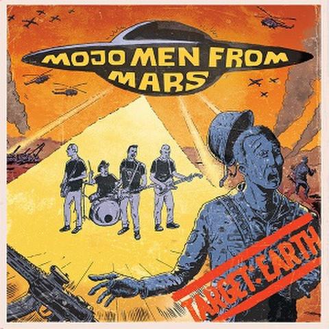 "MOJO MEN FROM MARS/Target Earth(7"")"