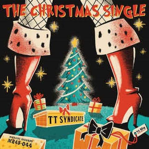 "TT SYNDICATE/The Christmas Single(7"")"