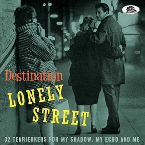DESTINATION LONELY STREET(CD)