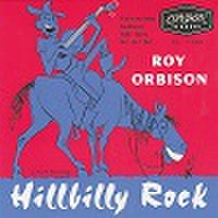 "ROY ORBISON/Hillbilly Rock(7"")"