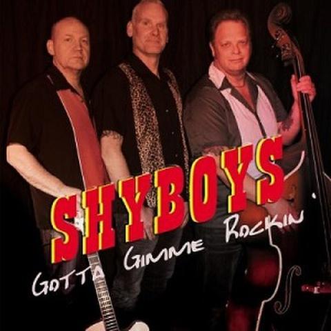 THE SHYBOYS/Gotta Gimme Rockin'(CD)