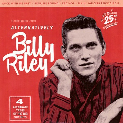 "BILLY RILEY/Alternatively(7"")"