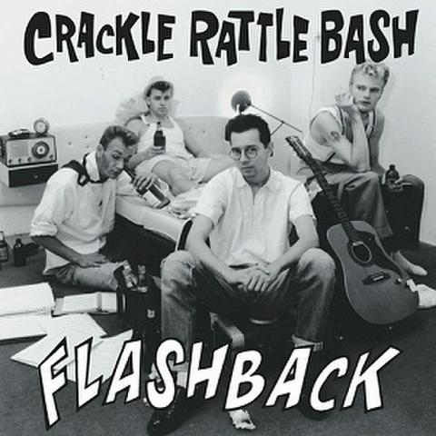 CRACKLE RATTLE BASH/Flashback(LP)