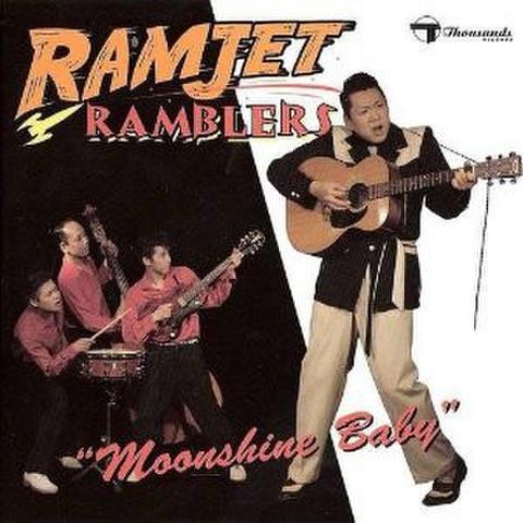 RAMJET RAMBLERS/Moonshine Baby(CD)