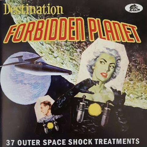 DESTINATION FORBIDDEN PLANET(CD)