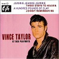 "VINCE TAYLOR /Jeannie Jeannie Jeannie(7"")"