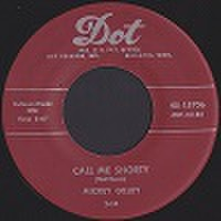"MICKEY GILLEY/Call Me Shorty(7"")"