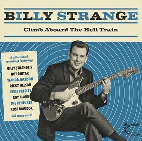 BILLY STRANGE/Climb Aboard The Hell Train(CD)