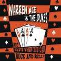 WARREN ACE & THE DUKES/Why Waltz When You Can Rock And Roll? (CD)
