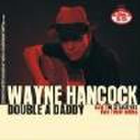 "WAYNE HANCOCK + THE STARLITERS(SPLIT 7"")"
