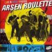 """ARSEN ROULETTE/Live in Monophonic(7"""")"""