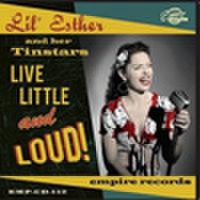 LIL' ESTER & HER TINSTARS/Live, Little & Loud(CD)
