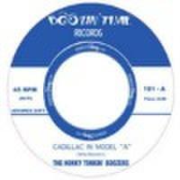 "HONKY TONKIN' BOOZERS/Cadillac In Model ""A"" (7"")"