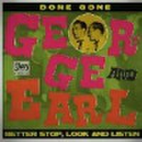 "GEORGE & EARL/Done Gone(7"")"