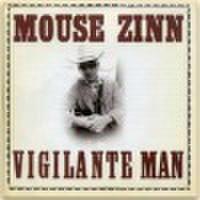 MOUSE ZINN/Vigilante Man(CD)