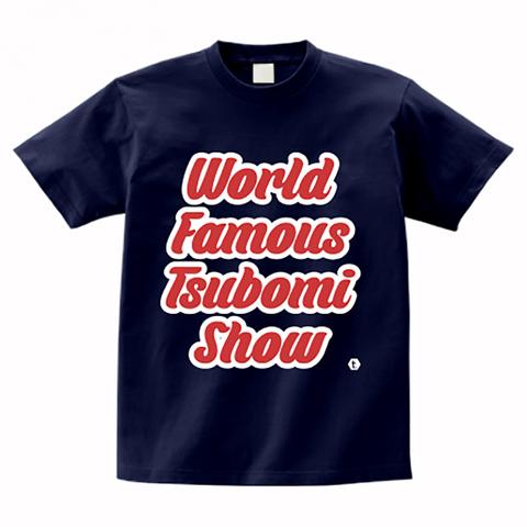 TSUBOMIN / WORLD FAMOUS TSUBOMI SHOW T-SHIRT NAVY