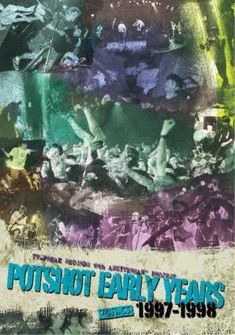 POTSHOT DVD EARLY YEARS VOL.3